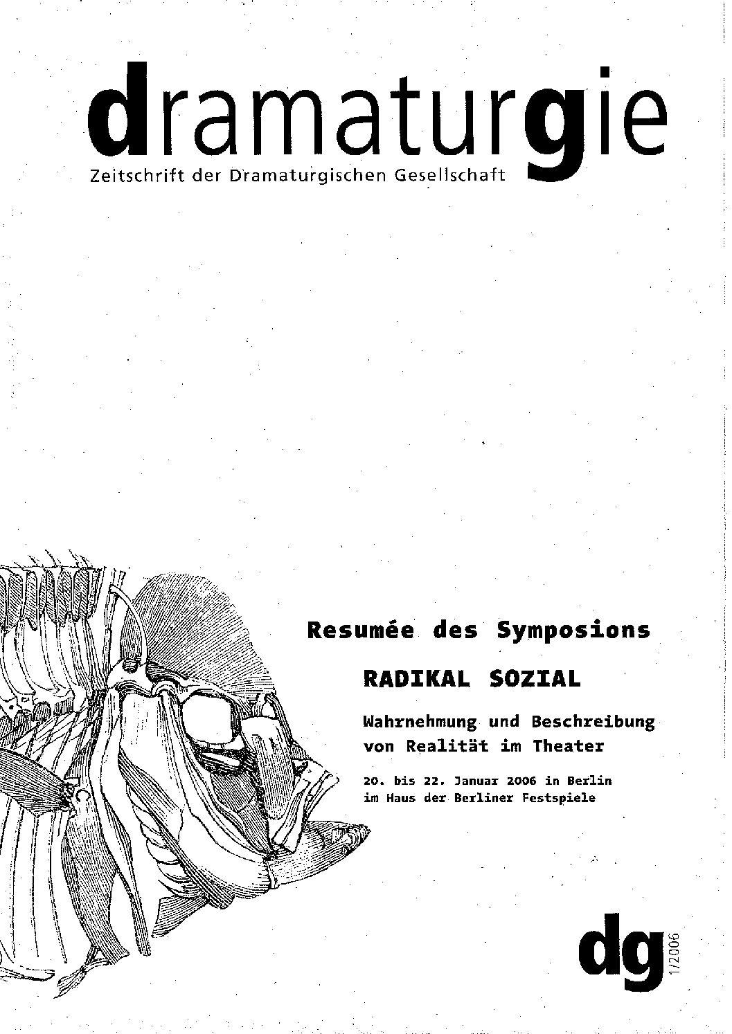 Thumbnail zum PDF: Dramaturgie 2006/1<br /> Radikal sozial. Wahrnehmung und Beschreibung von Realität im Theater<br />