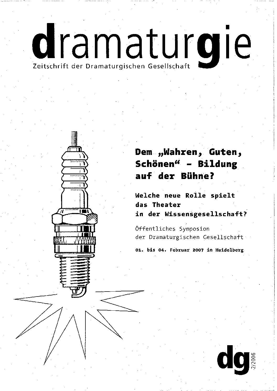 """Thumbnail zum PDF: Dramaturgie 2006/2<br /> Dem """"Wahren, Guten, Schönen"""" – Bildung auf der Bühne?<br />"""