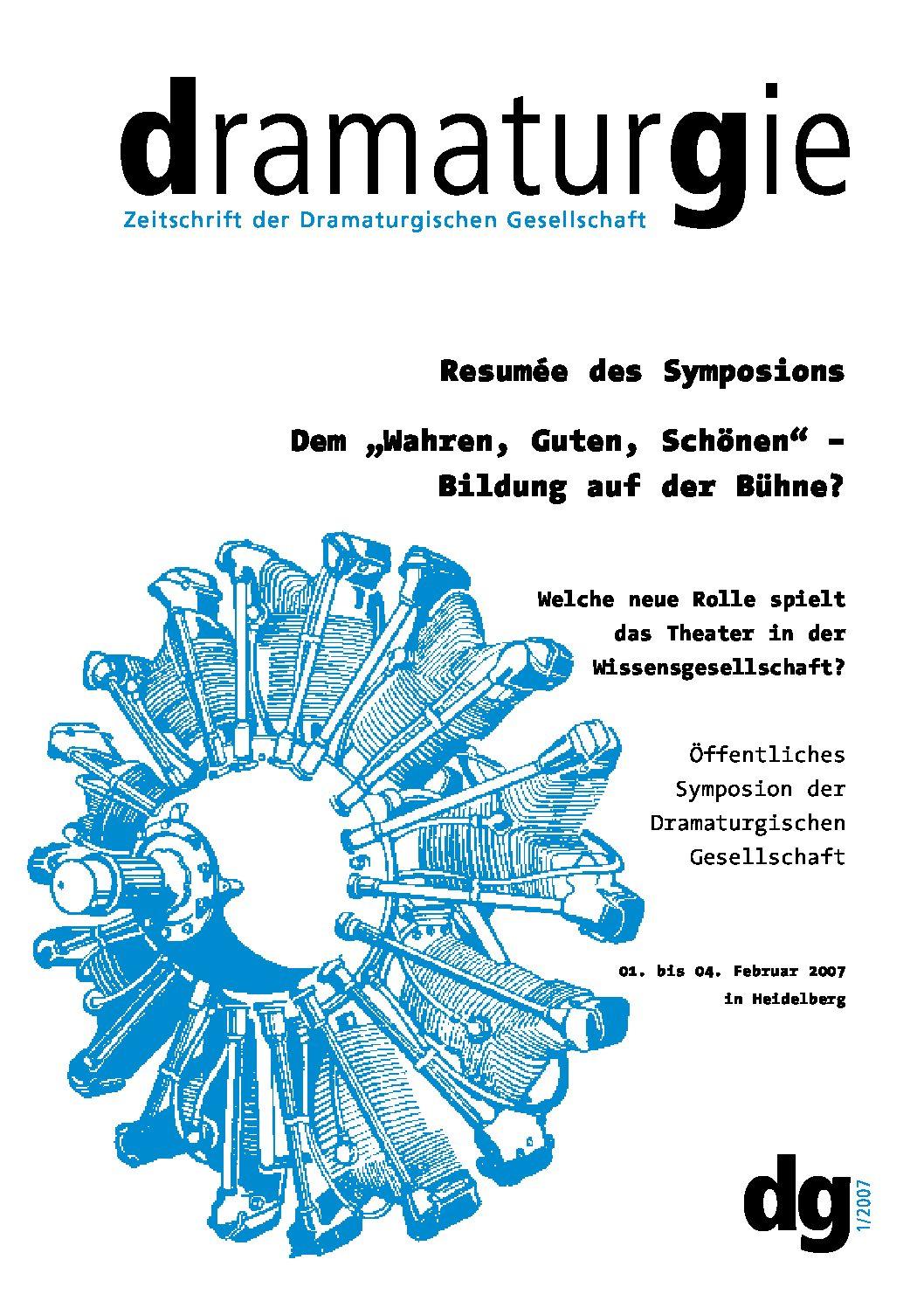 """Thumbnail zum PDF: Dramaturgie 2007/1<br /> Dem """"Wahren, Guten, Schönen"""" – Bildung auf der Bühne?<br />"""