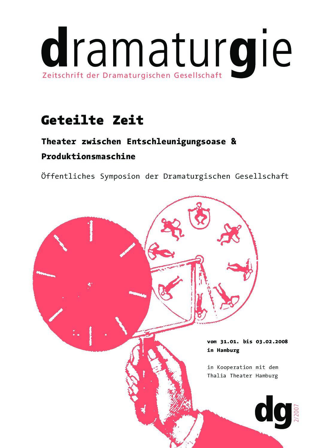 Thumbnail zum PDF: Dramaturgie 2007/2<br /> Geteilte Zeit. Theater zwischen Entschleunigungsoase & Produktionsmaschine