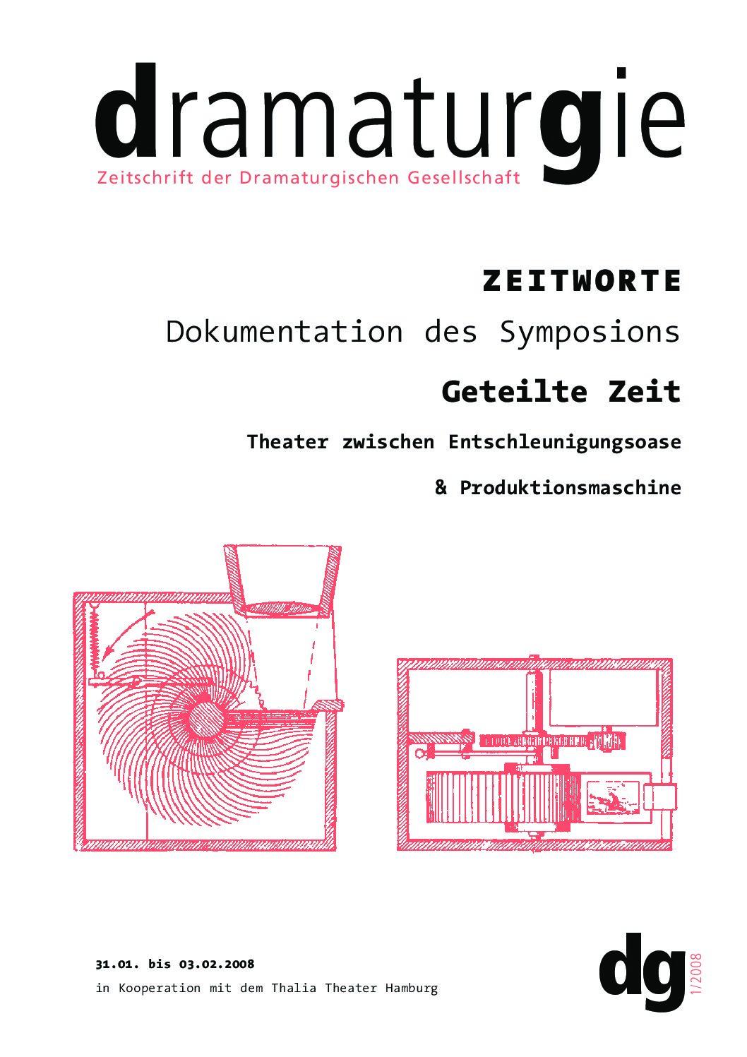 Thumbnail zum PDF: Dramaturgie 2008/1<br /> Geteilte Zeit. Theater zwischen Entschleunigungsoase & Produktionsmaschine<br />