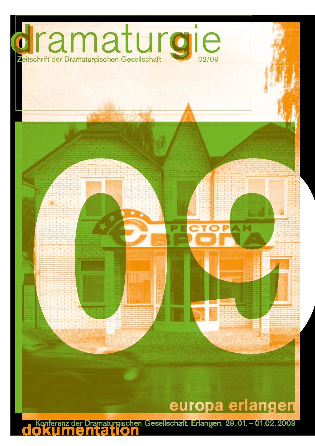 Thumbnail zum PDF: Dramaturgie 2009/2<br /> Europa erlangen<br />