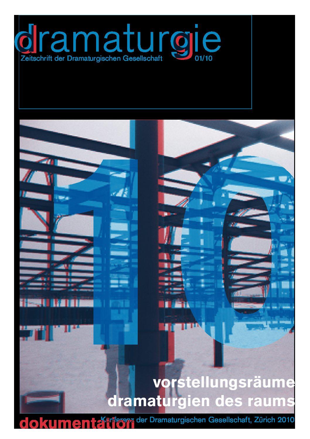 Thumbnail zum PDF: Dramaturgie 2010/1<br />Vorstellungsräume: Dramaturgien des Raums<br />