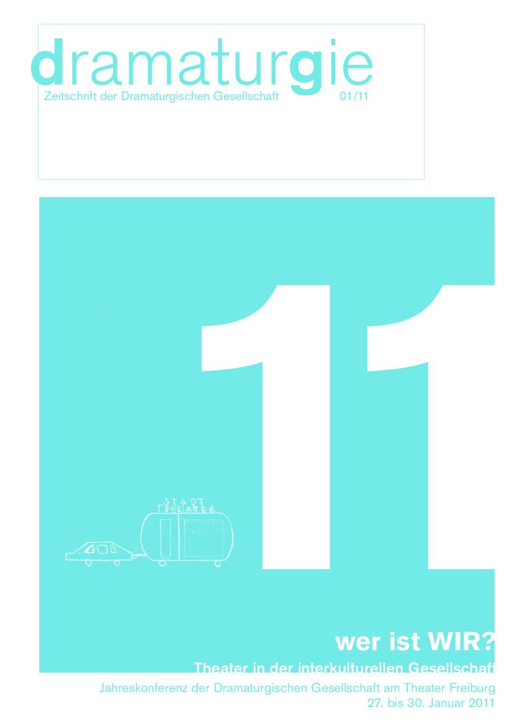 Thumbnail zum PDF: Dramaturgie 2011/1<br /> Wer ist wir? Theater in der interkulturellen Gesellschaft<br />