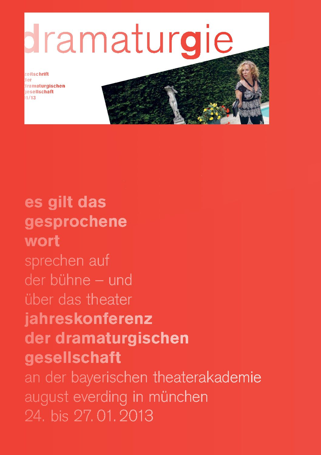 Thumbnail zum PDF: Dramaturgie 2013/1<br /> Es gilt das gesprochene Wort. Sprechen auf der Bühne - und über das Theater<br />