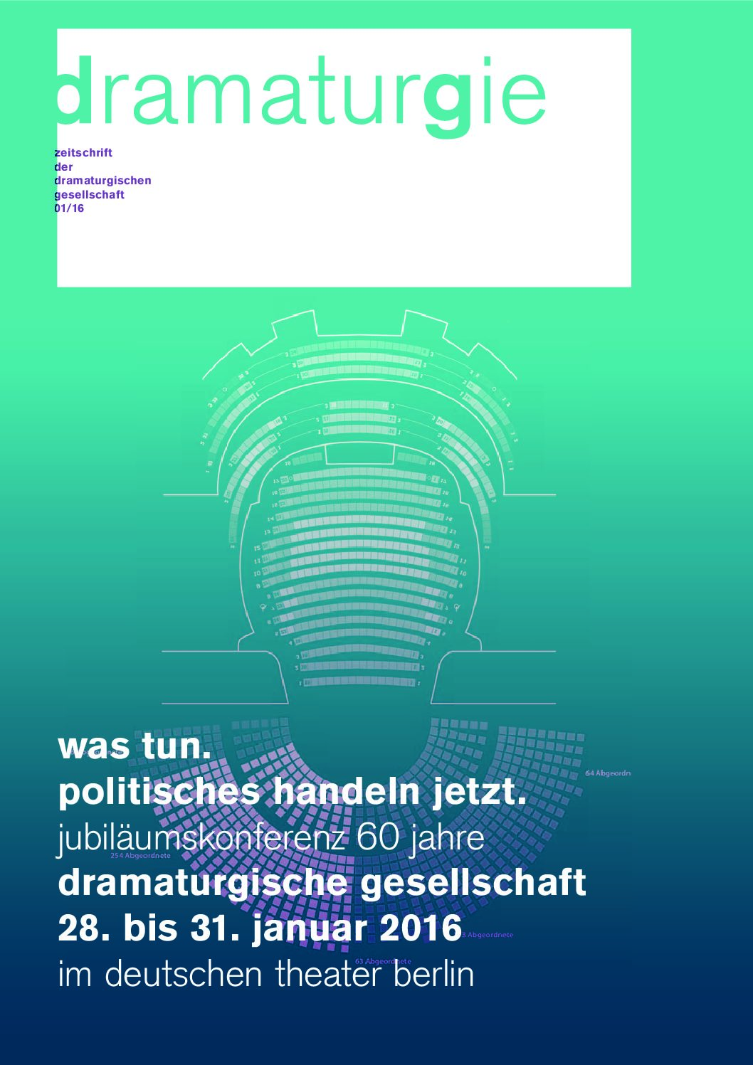 Thumbnail zum PDF: Dramaturgie 2016/1<br /> Was tun. Politisches Handeln jetzt<br />