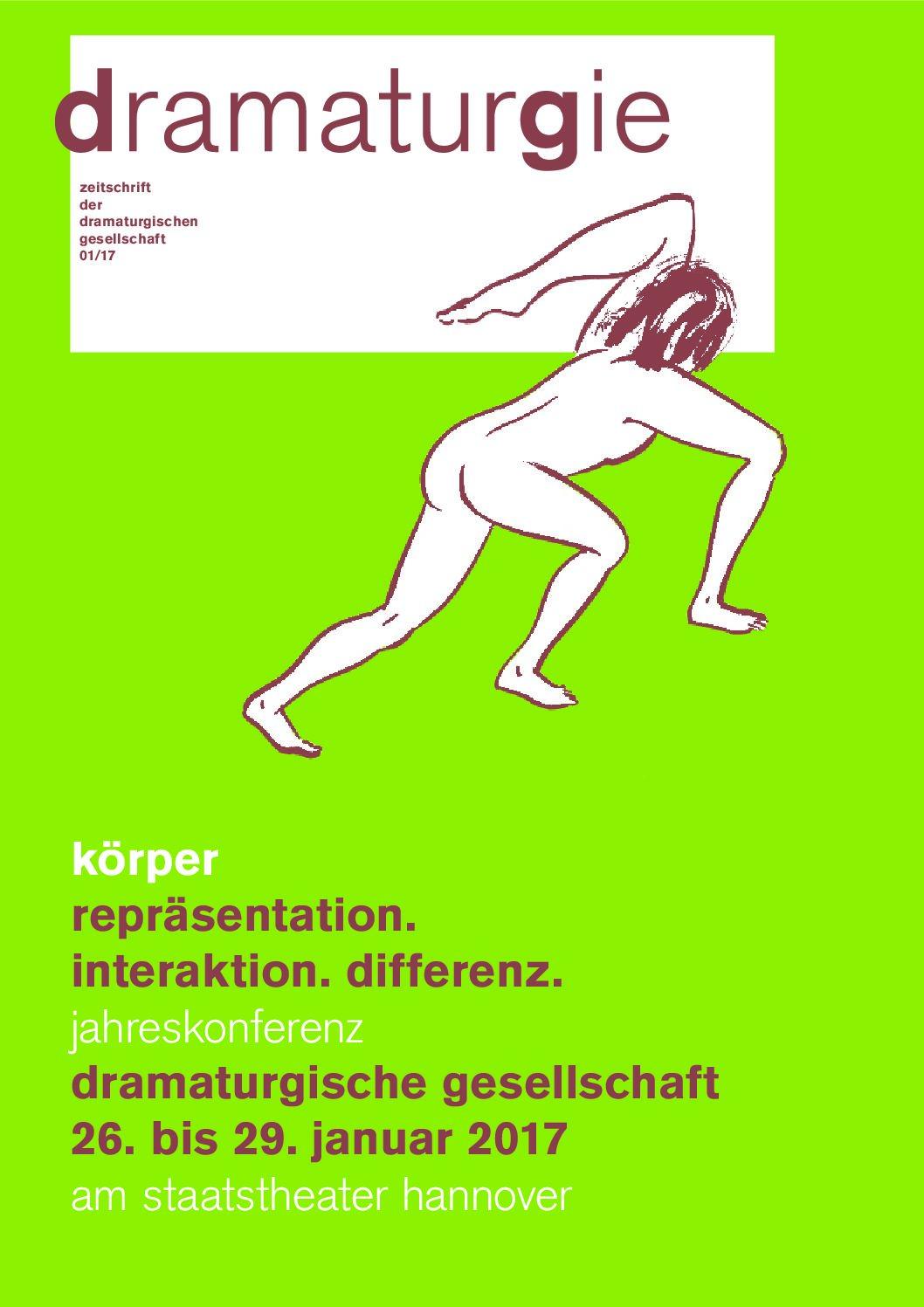 Thumbnail zum PDF: Dramaturgie 2017/1<br /> Körper. Repräsentation. Interaktion. Differenz<br />